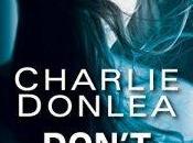 Don't Believe Charlie Donlea