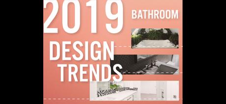 The Top Bathroom Design Trends of 2019