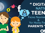 Digital Native Teens Facing Nightmares Hiding from Parents
