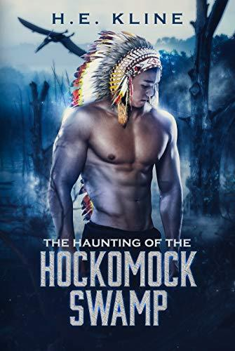 The Haunting of The Hockomock Swamp by [Kline, H.E.]