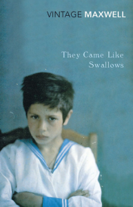 William Maxwell: They Came Like Swallows (1937)