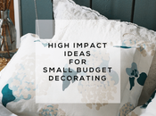 High Impact Ideas Small Budget Decorating