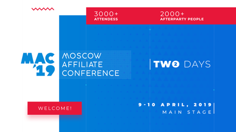 Moscow Affiliate Conference 2019 April: Afffiliate Conference Not To Miss