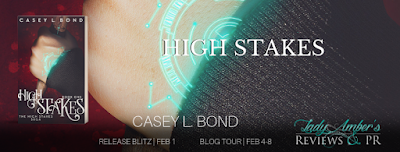 High Stakes by Casey L. Bond