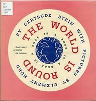 GERTRUDE STEIN: THE WORLD IS ROUND