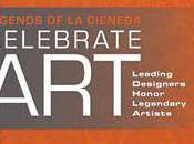 Legends Cienega presents::Celebrate Art: Leading Designers Honor Legendary Artists