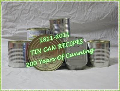 TIn Can Recipes - 200 years of Canning!