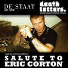 De Staat + Death Letters: Salute to Eric Corton