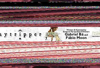 Daytripper by Fabio Moon and Gabriel Ba - Paperblog