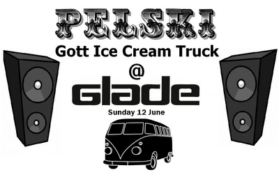 Pelski 'Gott Ice Cream Truck' at Glade 10th - 12th June