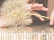 Wednesdays Wishes.
