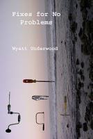 Wyatt Underwood: Poetry (Luna)tic