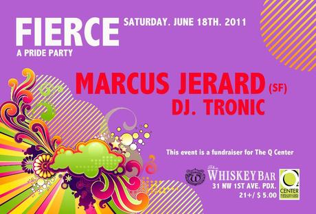 Fierce! A Pride Party and Q Center Fundraiser in Portland on Saturday, June 18th!