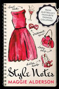 Stylish Thoughts - Maggie Alderson Style Notes