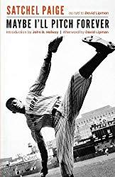 """""""Rules for Staying Young,"""" Satchel Paige"""