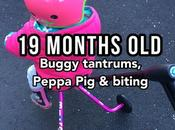 Months Buggy Tantrums, Peppa Biting!l