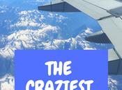 Craziest Flight I've Ever Taken