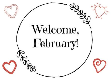Romance is in the Air: Welcome, February!