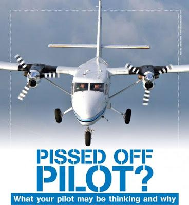 Pissed Off Pilot? What Your Pilot May be Thinking and Why. By Dean Ricci