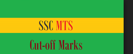 SSC MTS Cut off 2019 – Check Previous Year Cut off Marks (State/Region Wise)
