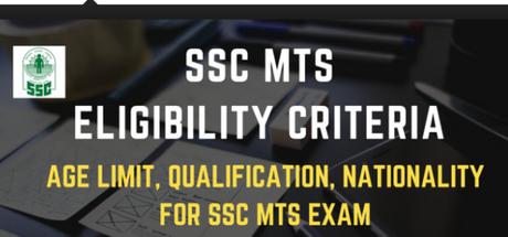 SSC MTS Eligibility Criteria 2019 Age-Limit, Education Qualification