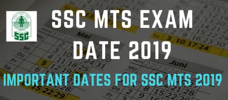 SSC MTS Exam Date 2019