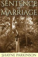 Image: Sentence of Marriage (Promises to Keep: Book 1), by Shayne Parkinson