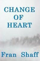 Image: Change of Heart, by Fran Shaff