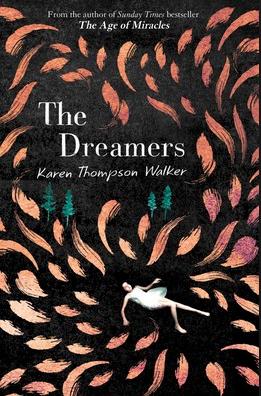 Karen Thompson Walker: The Dreamers (2019)