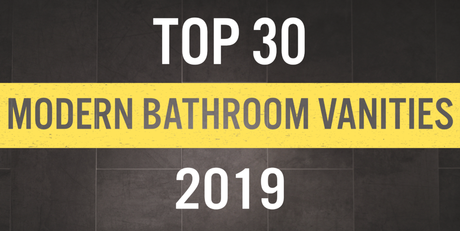 The 30 Best Modern Bathroom Vanities of 2019