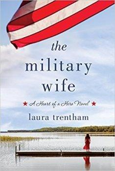 ST. MARTIN'S BLOG TOUR:  The Military Wife (A Heart of a Hero, #1) by Laura Trentham