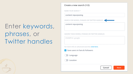Create Agorapulse searches by hashtags, multiple words, phrases, or Twitter handles.