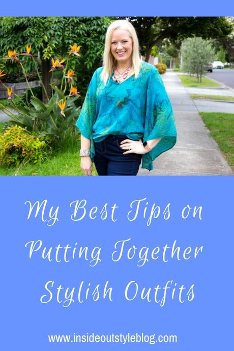 All My Best Tips and Inspiration for Putting Together Stylish Outfits