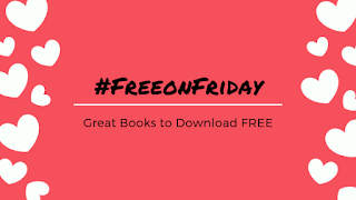 #FreeonFriday - Great books to download FREE!