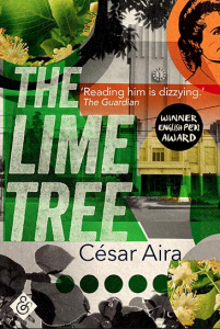 César Aira – El Tilo – The Lime Tree