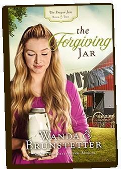 The Forgiving Jar (The Prayer Jar Series #2) by Wanda Brunstetter