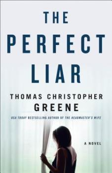 The Perfect Liar by Thomas Christopher Green