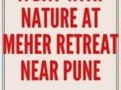 with Nature Meher Retreat Near Pune