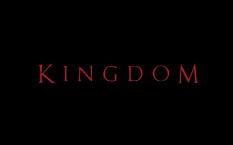 Kingdom - Season 1 (2019)