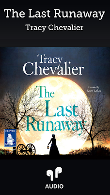 free audio book Libby App The Last Runaway Tracy Chevalier