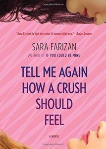 Megan G reviews Tell Me Again How a Crush Should Feel by Sara Farizan