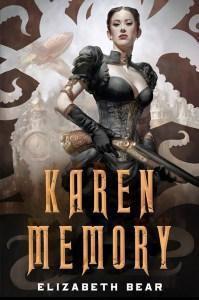Danika reviews Karen Memory by Elizabeth Bear