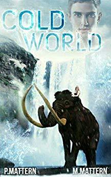 Cold World by [Mattern, P., Mattern, M.]