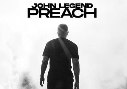 """[WATCH] John Legend Official Music Video 4 'PREACH"""""""