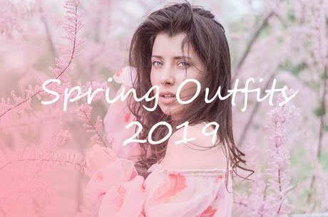 What to Wear This Spring 2019  ll 5 Outfits