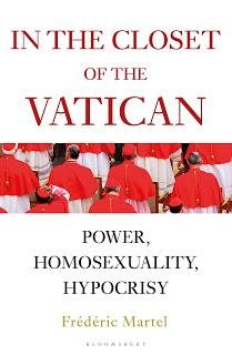Frédéric Martel's Closet Vatican: Valuable Commentary: Dishonest System Cannot Demand Honesty