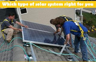 Which type of solar system right for you