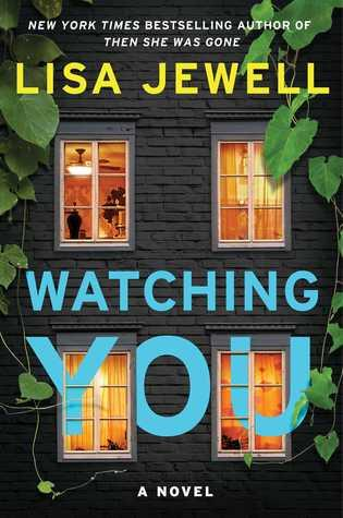 Watching You by Lisa Jewell- Feature and Review