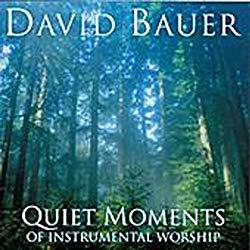 Image: Quiet Moments Of Instrumental Worship, by David Bauer | Copyright: (C) 1999 Rose Of Sharon Music Company | Original Release Date: March 18, 2000