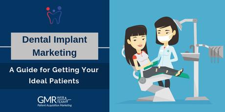 Dental Implant Marketing Guide